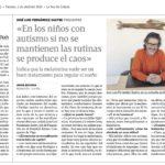 FERNÁNDEZ SASTRE EN LA VOZ DE GALICIA: LOS NIÑOS CON AUTISMO NECESITAN RUTINAS